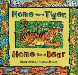 Home for a Tiger, Home for a Bear (Book)