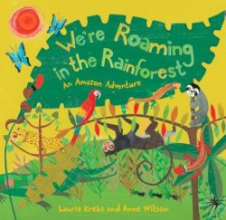 We're Roaming in the Rainforest (Book)