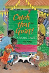 Catch That Goat!: A Counting Tale from Nigeria (Book)