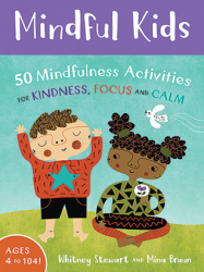 Mindful Kids (Mindfulness for Children - Flashcards)