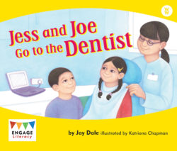 Jess and Joe Go to the Dentist (Engage Literacy Wonder Words)