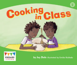 Cooking in Class (Engage Literacy Wonder Words)