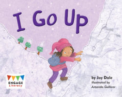 I Go Up (Engage Literacy Pink)