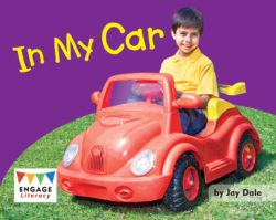 In My Car (Engage Literacy Pink)