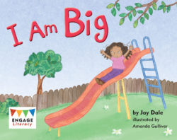 I Am Big (Engage Literacy Pink)