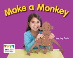 Make a Monkey (Engage Literacy Red)