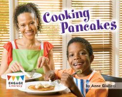 Cooking Pancakes (Engage Literacy Red)