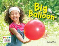 Big Balloon (Engage Literacy Yellow)