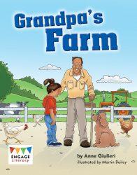 Grandpa's Farm (Engage Literacy Blue)