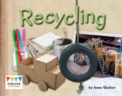 Recycling (Engage Literacy Green)