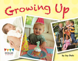 Growing Up (Engage Literacy Orange)