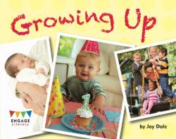 Growing Up (Engage Literacy Orange)