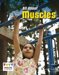 All About Muscles (Engage Literacy White)