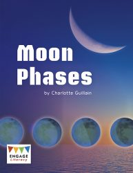 Moon Phases (Engage Literacy Lime)