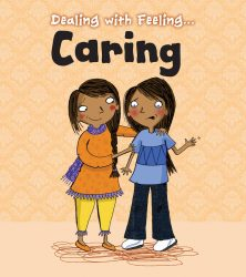 Dealing with Feeling - Caring