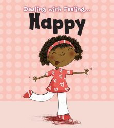 Dealing with Feeling - Happy