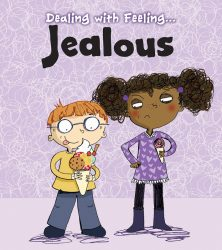 Dealing with Feeling - Jealous