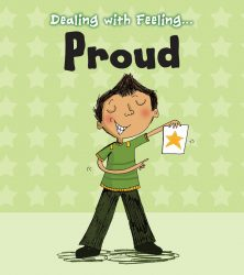 Dealing with Feeling - Proud