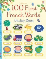 100 First French Words - Usborne Sticker Book