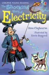 The Shocking Story of Electricity (Usborne Young Reading 2)