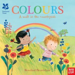 National Trust: Colours, A Walk in the Countryside (Nosy Crow)