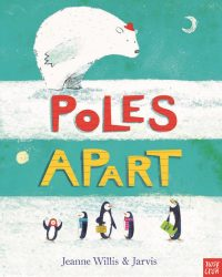 Poles Apart (Nosy Crow Picture Book)