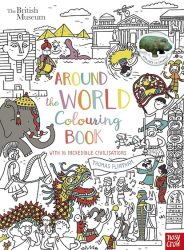 British Museum: Around the World Colouring Book (Nosy Crow)