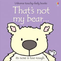 That's Not My Bear (Usborne Board Book)