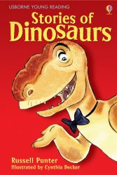 Stories of Dinosaurs (Usborne Young Reading 1)