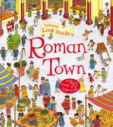 Look inside Roman Town (Lift-the-Flap)