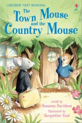The Town Mouse and the Country Mouse (Usborne First Reading 4)