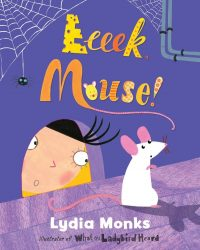 Eeeek Mouse! (Picture Book)