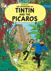 Tintin and the Picaros (Comic Book, Hardcover)