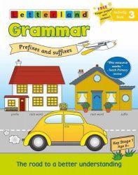 Grammar Activity Book 3 - Prefixes and Suffixes (Letterland)