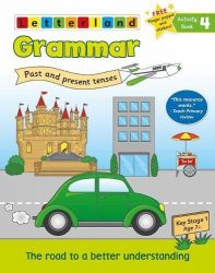 Grammar Activity Book 4 - Past and Present Tenses (Letterland)
