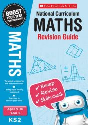 Maths Revision Guide - Year 5 (National Curriculum Revision)