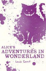 Alice's Adventures in Wonderland (Scholastic Classics)