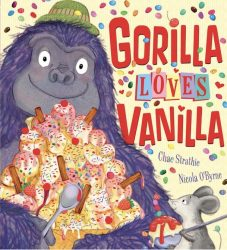 Gorilla Loves Vanilla (Picture Book)