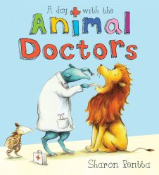 A Day with the Animal Doctors (Picture Book)