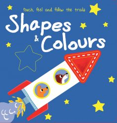Touch, Feel & Follow the Trails - Shapes & Colours (Board Book)