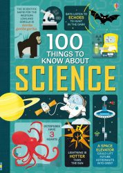 100 Things to Know About Science (Usborne)