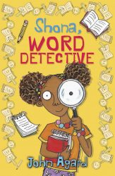 Shona, Word Detective (Dyslexia-Friendly Book - Barrington Stoke)