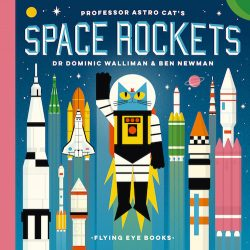 Professor Astro Cat's Space Rockets (Flying Eye - Hardcover)