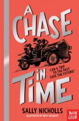 A Chase in Time - The Time Seekers (Nosy Crow - Sally Nicholls)