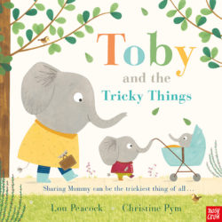 Toby and the Tricky Things (Nosy Crow Picture Book - Hardcover)