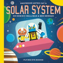Professor Astro Cat's Solar System (Flying Eye, Hardcover)