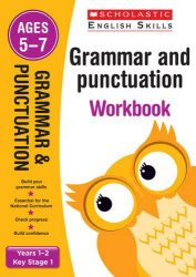Scholastic Grammar and Punctuation - Years 1-2 Workbook (KS1 English Skills)