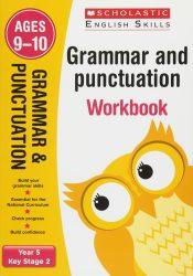 Scholastic Grammar and Punctuation - Year 5 Workbook (KS2 English Skills)