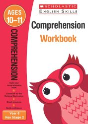 Scholastic Comprehension - Year 6 Workbook (KS2 English Skills)