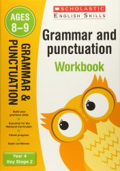 Scholastic Grammar and Punctuation - Year 4 Workbook (KS2 English Skills)